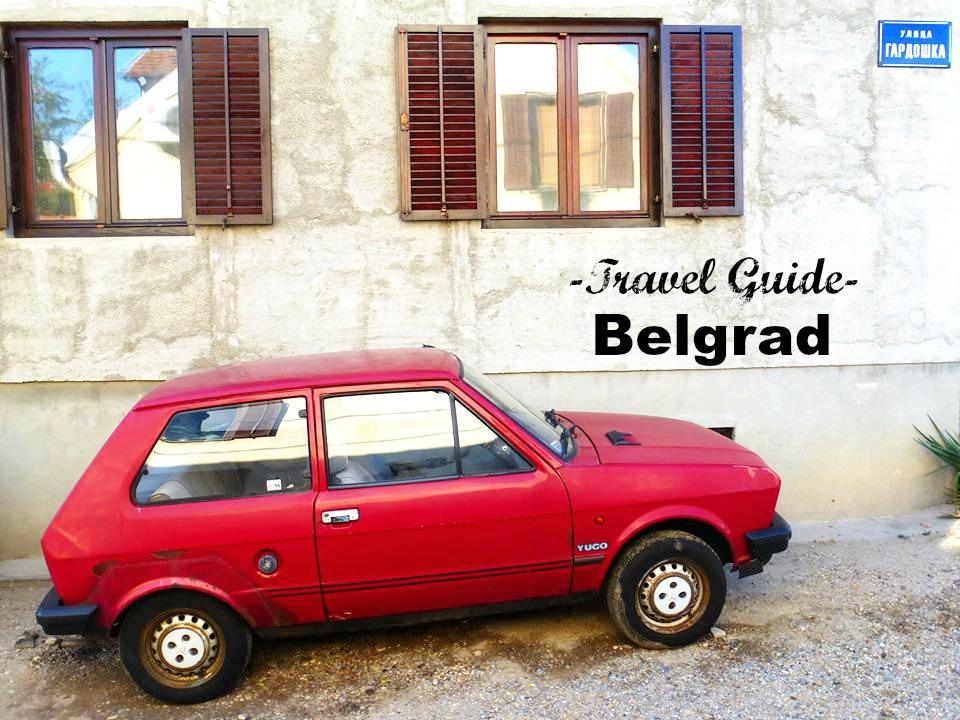 A Quick Guide to Belgrad